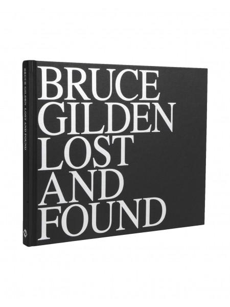 Bruce gilden: lost & found