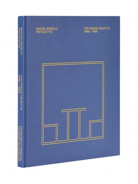 Michelangelo pistoletto: the minus objects 1965-1966