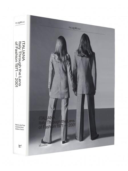 Italiana. italy through the lens of fashion 1971-2001 [-]