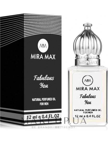 Mira max fabulous you