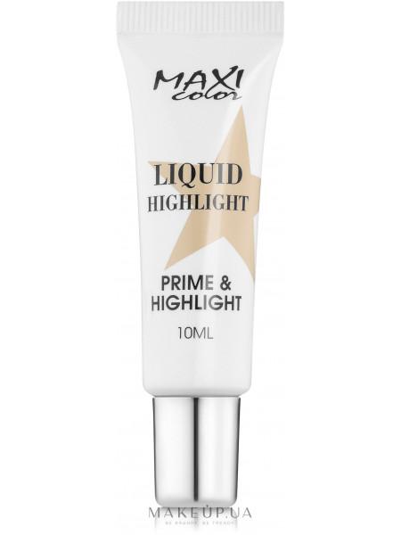 Maxi color liquid highlight